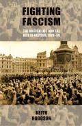 Fighting Fascism: The British Left and the Rise of Fascism, 1919 39