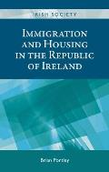 Immigration and Housing in the Republic of Ireland (Irish Society Mup)