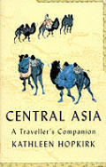 Travellers Companion To Central Asia
