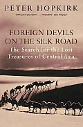 Foreign Devils on the Silk Road