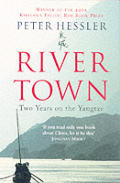 River Town Two Years on the Yangtze Cover