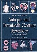 Antique & Twentieth Century Jewellery A Guide For Collectors