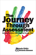 The Journey Through Assessment: Help for Parents with a Special Needs Child