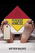 Peroxide Homicide