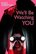 We'll Be Watching You