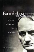 Baudelaire in Chains: A Portrait of the Artist as a Drug Addict