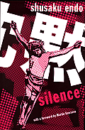 Silence. Shusaku Endo