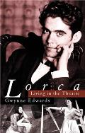 Lorca Living in the Theatre