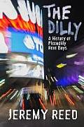 Dilly A History of Piccadilly Rent Boys