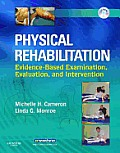 Physical Rehabilitation Evidence Based Examination Evaluation & Intervention with CDROM
