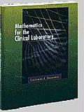 Mathematics for the Clinical Laboratory