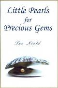 Little Pearls for Precious Gems. Sue Nield
