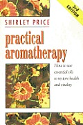 Practical Aromatherapy