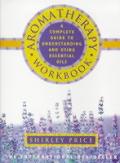 Aromatherapy Workbook Understanding Esse