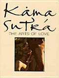 Kama sutra, the arts of love