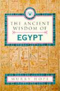 Ancient Wisdom Of Egypt