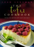 The Tofu Cookbook, New Edition Cover