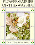 Flower Fairies of the Wayside: Poems and Pictures