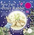 Sleep Tight, Peter Rabbit: With a Soothing Night Light with Other