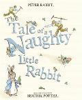 The Tale of a Naughty Little Rabbit.