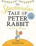 The Spectacular Tale of Peter Rabbit (Peter Rabbit)
