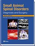 Small Animal Spinal Disorders: Diagnosis and Surgery