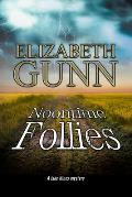 Jake Hines Mystery #10: Noontime Follies: A Police Procedural Set in Minnesota. (Large Print)