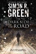 The Dark Side of the Road: A Country House Murder Mystery with a Supernatural Twist (Large Print)