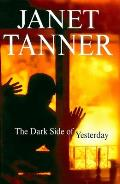 The Dark Side of Yesterday (Large Print) (Severn House Large Print)