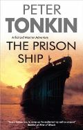 Richard Mariner Novels #22: The Prison Ship (Large Print)