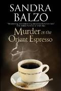 Murder on the Orient Espresso (Maggy Thorsen Mysteries)