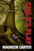 Sarah Quinn Mystery #4: Child's Play: A Sarah Quinn British Police Procedural