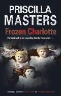 Frozen Charlotte: A Marth Gunn Mystery