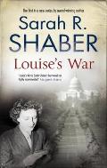 Louise's War: A World War II Novel of Suspense