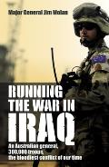 Running the War in Iraq