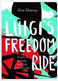 Luigis Freedom Ride