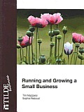 Running and Growing a Small Business
