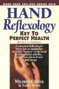 Hand Reflexology: Key to Perfect Health Cover