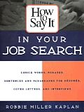 How to Say It in Your Job Search (How to Say It...)