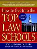How to Get Into the Top Law Schools Revised)