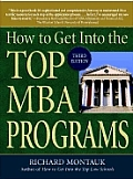 How To Get Into the Top Mba Programs 3RD Edition