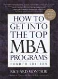 How To Get Into Top Mba Programs 4th Edition