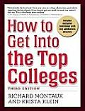 How to Get Into the Top Colleges (How to Get Into the Top Colleges)
