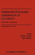 AIP Conference Proceedings #653: Thermophotovoltaic Generation of Electricity