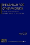 AIP Conference Proceedings / Astronomy and Astrophysics #713: The Search for Other Worlds: Fourteenth Astrophysics Conference