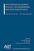 AIP Conference Proceedings #1213: Fifth European Summer School on Experimental Nuclear Astrophysics