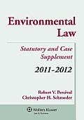Environmental Law Statutory and Case Supplement 11-12 (11 - Old Edition)