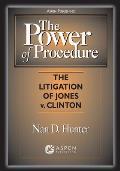 Power Of Procedure The Litigation Of Jon