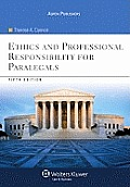 Ethics and Professional Responsibility for Paralegals, Fifth Edition