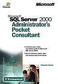 Microsoft SQL Server 2000 Administrator's Pocket Consultant (IT-Administrator's Pocket Consultant)
